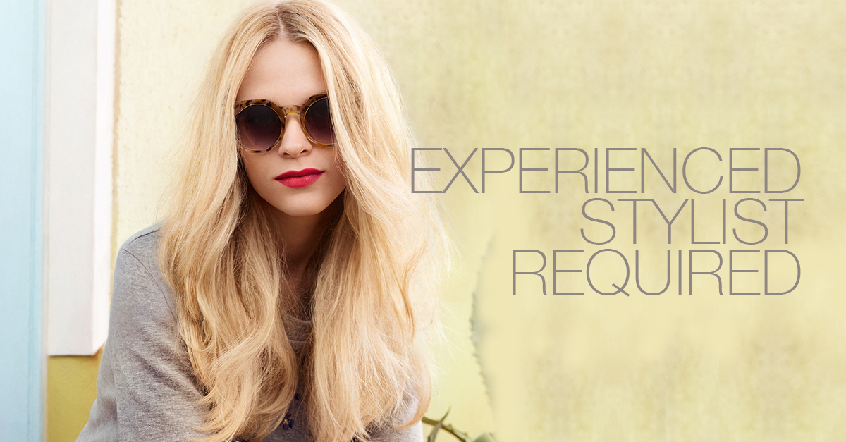 Experienced Stylist Wanted