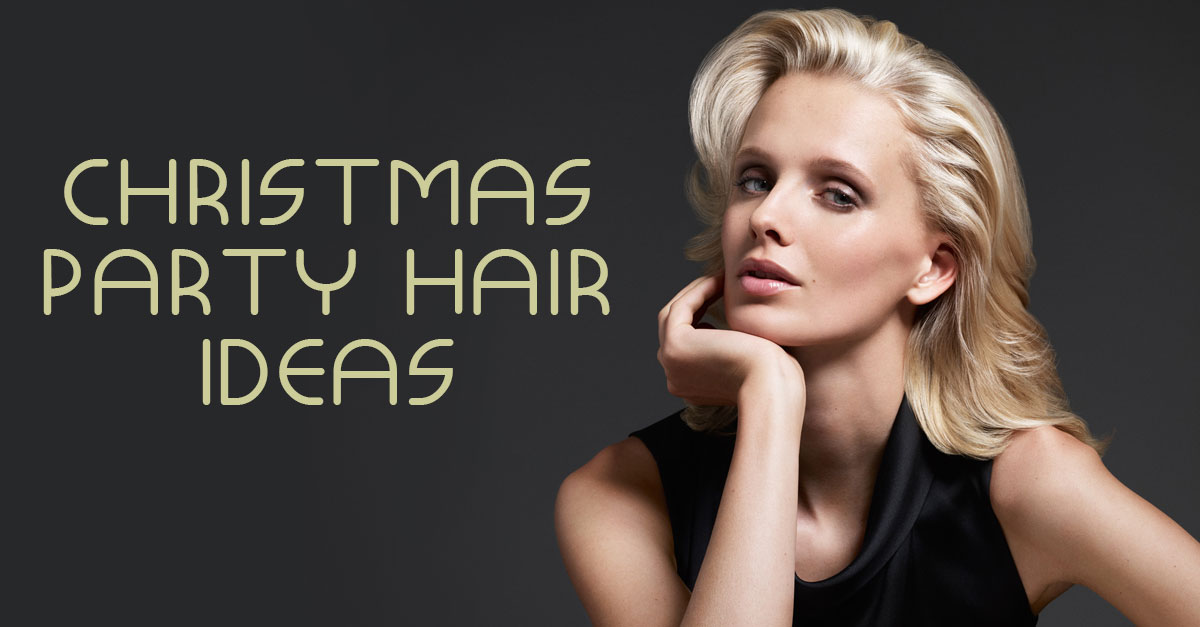 Fun & Festive Party Hairstyles