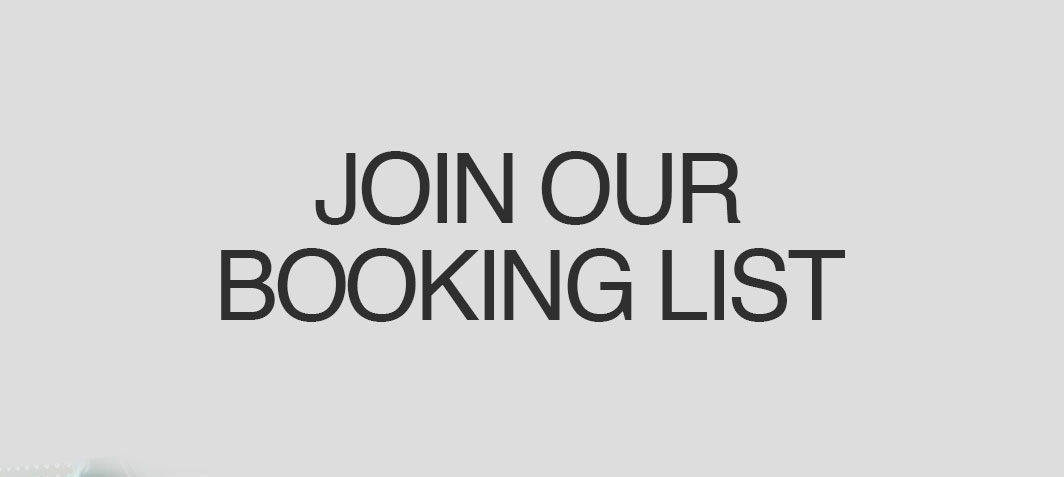 Join Our Booking List